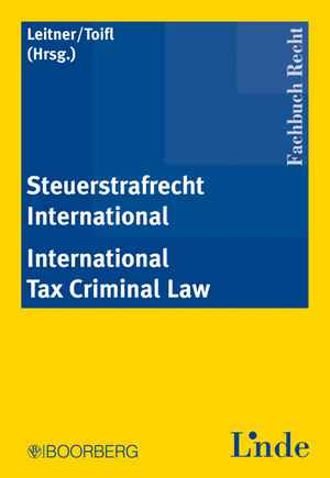 Steuerstrafrecht International - International Tax Criminal Law