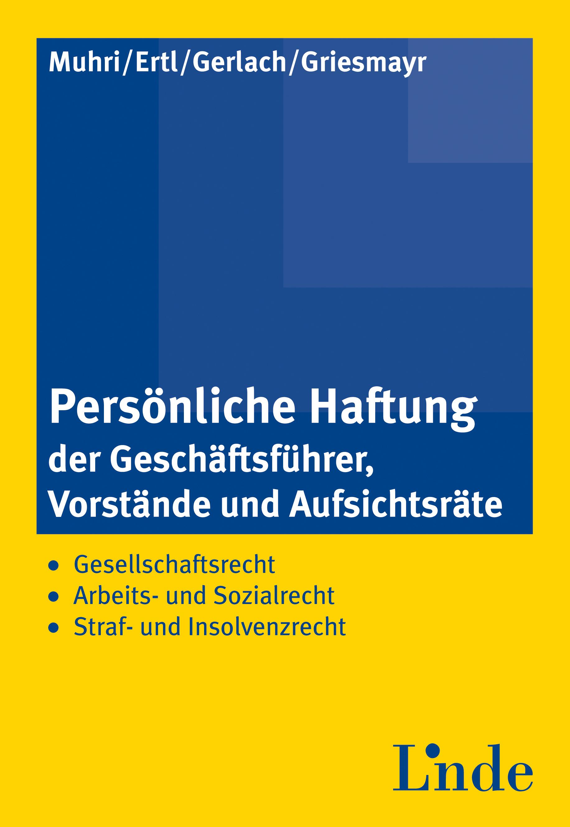 Persönliche Haftung der Geschäftsführer, Vorstände und ...