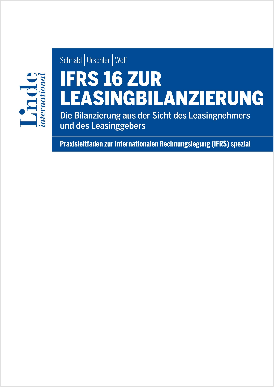 IFRS 16 zur Leasingbilanzierung | Linde Verlag