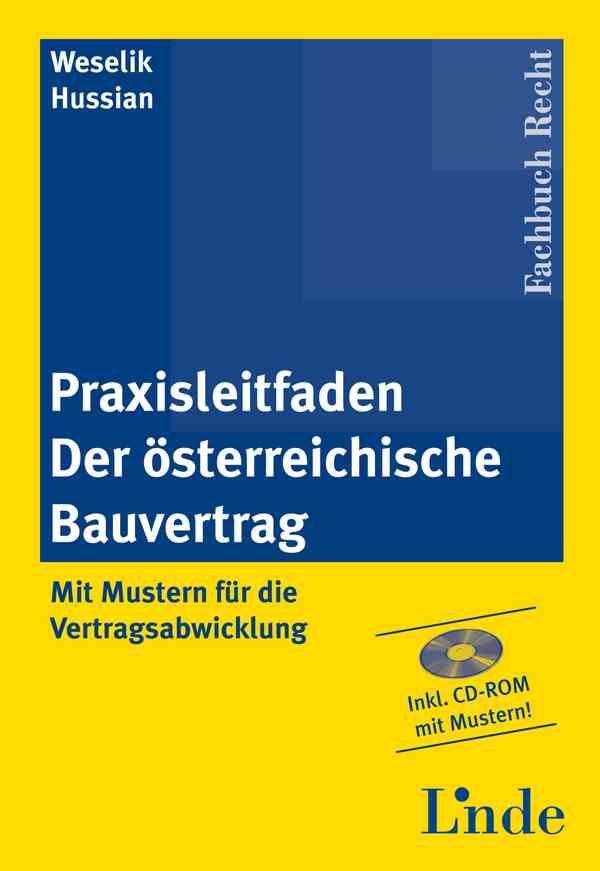 Praxisleitfaden Der österreichische Bauvertrag Linde Verlag