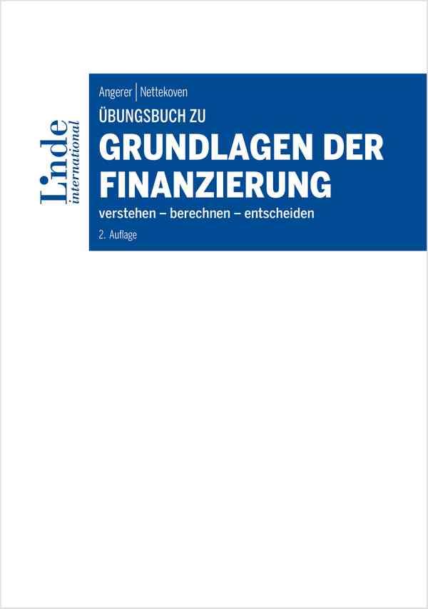 Übungsbuch zu Grundlagen der Finanzierung