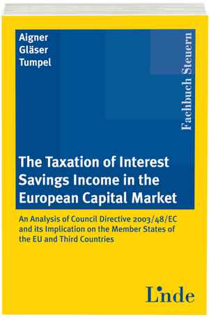 The Taxation of Interest Savings Income in the European Capital Market