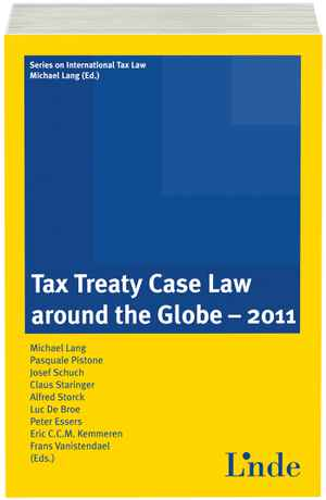 Tax Treaty Case Law around the Globe 2011