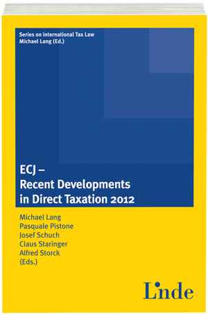 ECJ - Recent Developments in Direct Taxation 2012