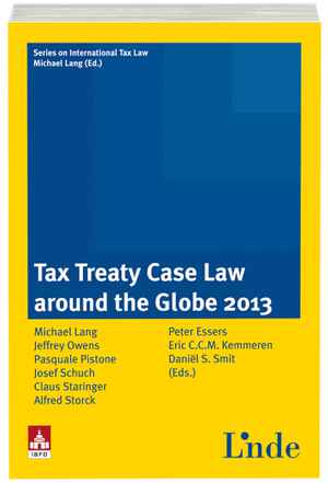 Tax Treaty Case Law around the Globe 2013