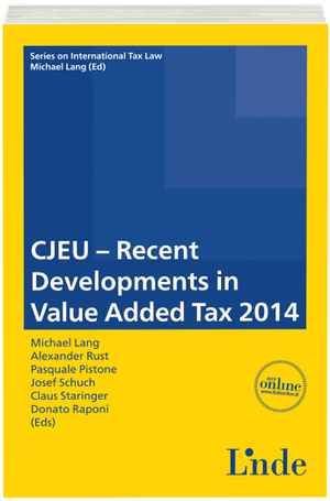 CJEU - Recent Developments in Value Added Tax 2014