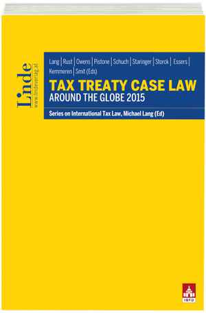 Tax Treaty Case Law around the Globe 2015