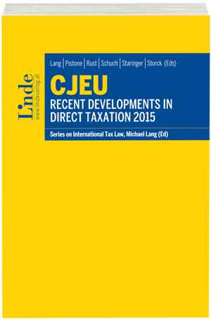 CJEU - Recent Developments in Direct Taxation 2015