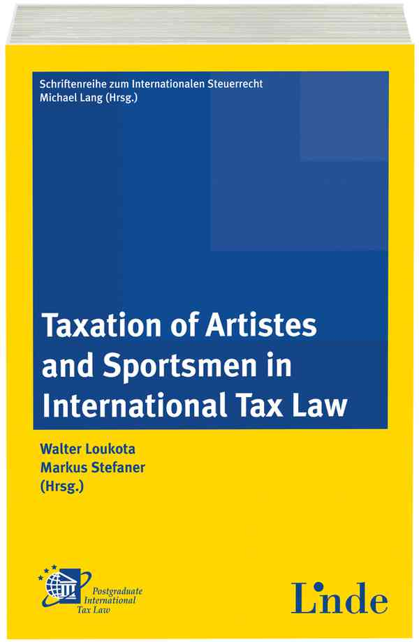 Taxation of Artistes and Sportsmen in International Tax Law