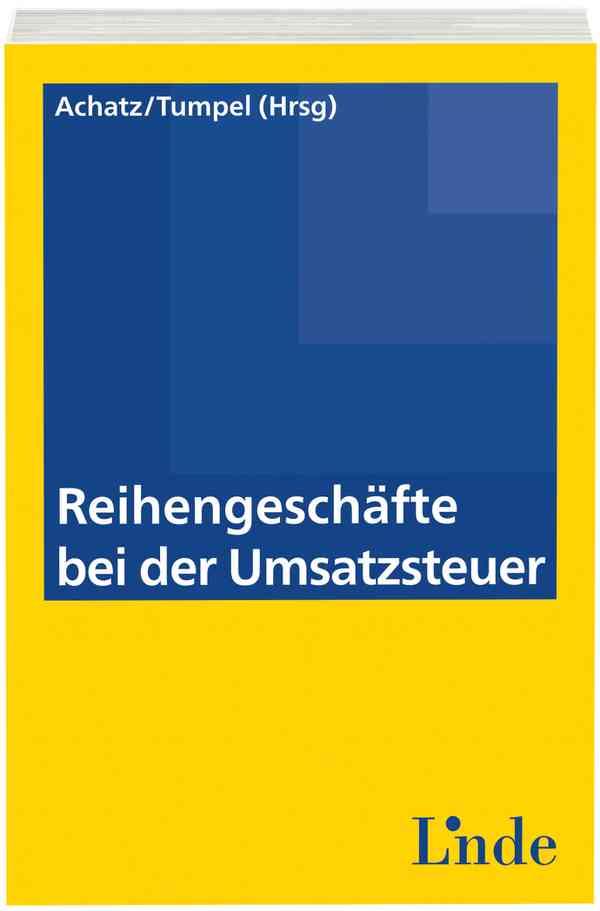 reihengeschfte bei der umsatzsteuer linde verlag - Reihengeschaft Beispiele