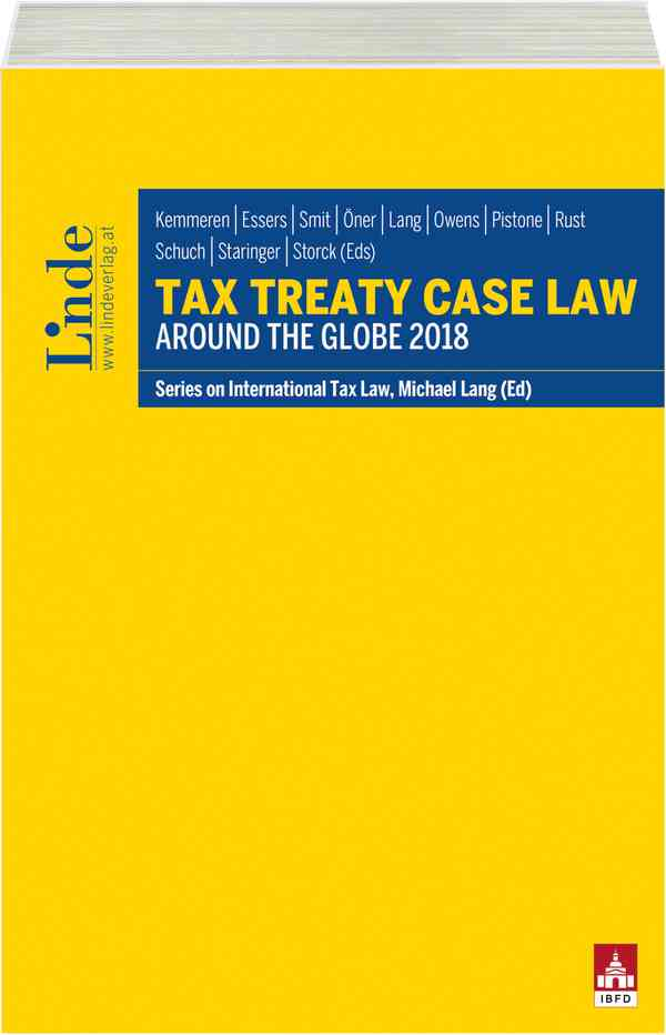 Tax Treaty Case Law around the Globe 2018