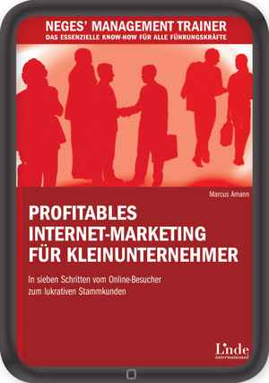 Profitables Internet-Marketing für Kleinunternehmer