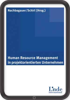 Human Resource Management in Projektorientierten Unternehmen