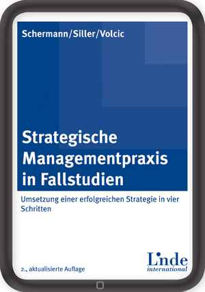 Strategische Managementpraxis in Fallstudien