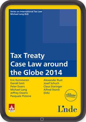 Tax Treaty Case Law around the Globe 2014