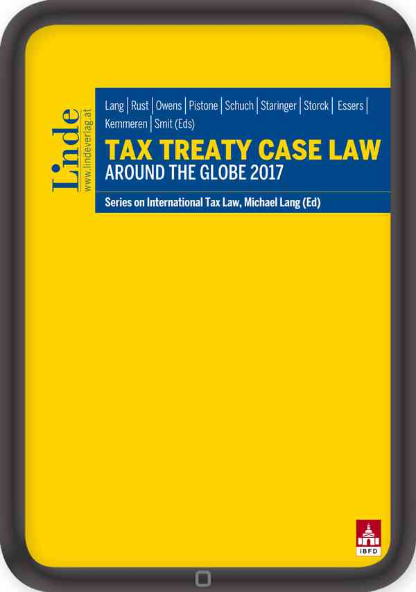 Tax Treaty Case Law around the Globe 2017