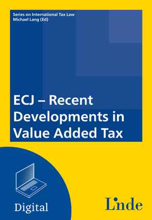 ECJ - Recent Developments in Value Added Tax
