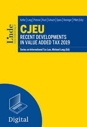 CJEU - Recent Developments in Value Added Tax 2019