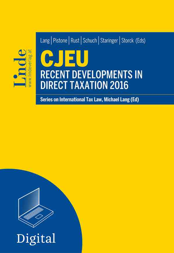 CJEU - Recent Developments in Direct Taxation 2016