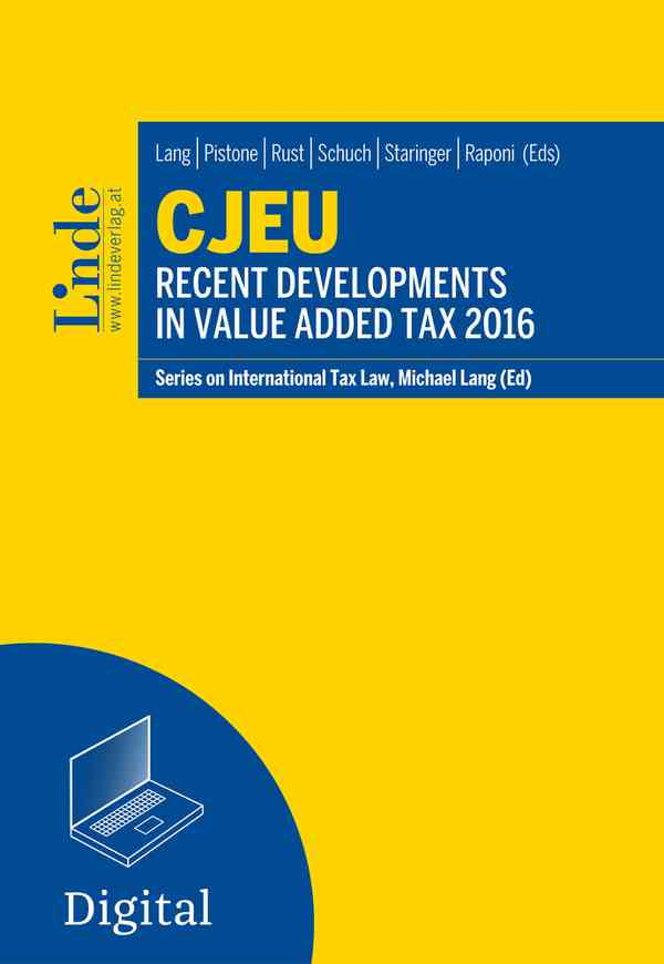 CJEU - Recent Developments in Value Added Tax 2016