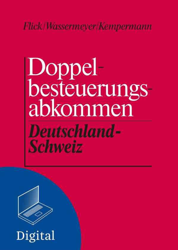 Doppelbesteuerungsabkommen Deutschland - Schweiz, Grundwerk inkl. 56. Ergänzungslieferung