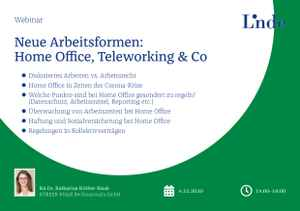 Neue Arbeitsformen: Home Office, Teleworking & Co