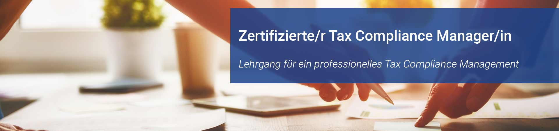 Zertifizierte/r Tax Compliance Manager